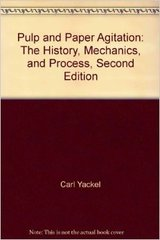 TAPPI- 0101R177 Pulp and Paper Agitation: The History, Mechanics, and Process, Second Edition