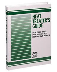ASM-06325G Heat Treater's Guide: Practices and Procedures for Nonferrous Alloys