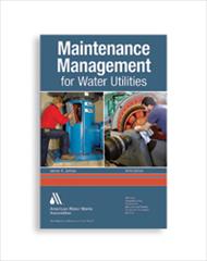 AWWA-20446 Maintenance Management for Water Utilities, Third Edition
