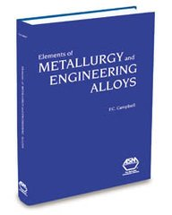 ASM-05224G Elements of Metallurgy and Engineering Alloys