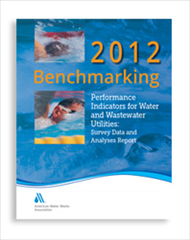 AWWA-20761 2012 Benchmarking Performance Indicators for Water and Wastewater Utilities: Survey Data and Analyses Report, AWWA
