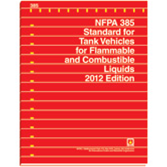 NFPA-385(12): Standard for Tank Vehicles for Flammable and Combustible Liquids