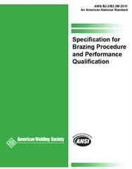 AWS- B2.2/B2.2M:2010 Specification for Brazing Procedure and Performance Qualification