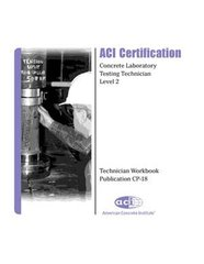 ACI-CP-18(14) Technician Workbook for ACI Certification of Concrete Laboratory Testing - Level 2