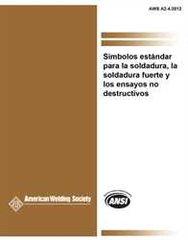 AWS- A2.4:2012 Simbolos Estandar para la Soldadura, la Soldadura Fuerte, y los Ensayos No Destructivos (Spanish)