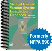 NFPA-MGHB(PRIOR) Medical Gas and Vacuum Systems Installation Handbook