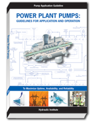 HI-A138 Power Plant Pumps: Guidelines for Application and Operation to Maximize Uptime, Availability, and Reliability