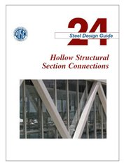 AISC-824-10 Design Guide 24: Hollow Structural Section Connections