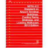 NFPA-415(13): Standard on Airport Terminal Buildings, Fueling Ramp Drainage, and Loading Walkway
