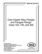 MSS-SP-106-2012 Cast Copper Alloy Flanges and Flanged Fittings: Class 125, 150, and 300