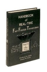 IEEE-31091-9 Handbook of Real-Time Fast Fourier Transforms: Algorithms to Product Testing