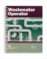 AWWA-20683 Wastewater Operator Certification Study Guide