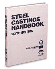 ASM-06820G Steel Castings Handbook, 6th Edition