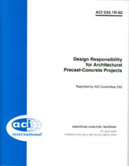 ACI-533.1R-02 Design Responsibility for Architectural Precast-Concrete Projects