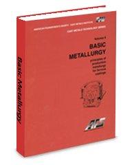 ASM-74996G Basic Principles of Metallurgy Volume 2: Principles of Production