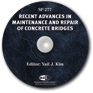 ACI-SP-277 Recent Advances in Maintenance and Repair of Concrete Bridges CD