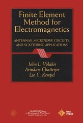 IEEE-33425-0 Finite Element Method Electromagnetics: Antennas, Microwave Circuits, and Scattering Applications