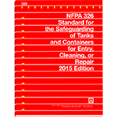 NFPA-326(15): Standard for the Safeguarding of Tanks and Containers for Entry, Cleaning, or Repair