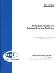 ACI-437R-03 Strength Evaluation of Existing Concrete Buildings