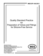 MSS-SP-140-2012 Quality Standard Practice for Preparation of Valves and Fittings for Silicone-Free Service