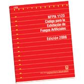 NFPA-1123E(05): Code for Fireworks Display, Spanish - Codigo para la Exhibicion de Fuegos Artificiales