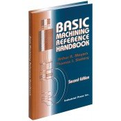 IP-02012 Basic Machining Reference Handbook, Second Edition