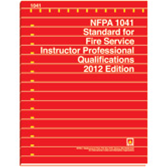 NFPA-1041(12): Standard for Fire Service Instructor Professional Qualifications