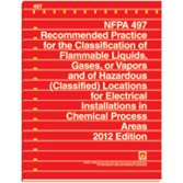 NFPA-497(12): Recommended Practice for the Classification of Flammable Liquids, Gases, or Vapors and of Hazardous (Classified) Locations for Electrical Installations in Chemical Process Areas