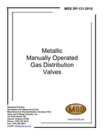 MSS-SP-131-2010 Metallic Manually Operated Gas Distribution Valves