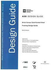 AISI-D112-13 Brick Veneer Cold-Formed Steel Framing Design Guide, 2013 Edition