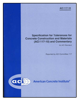 ACI-117M-10 Specification for Tolerances for Concrete Construction and Materials and Commentary - METRIC