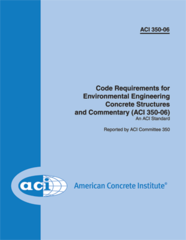ACI-350M-06 Metric Code Requirements for Environmental Engineering Concrete Structures & Commentary