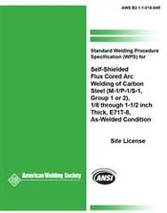 AWS- B2.1-1-018:1994 SWPS for Self-Shielded Flux Cored Arc Welding of Carbon Steel, (M-1/P-1/S-1, Group 1 or 2)