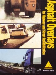 MS-17 Asphalt Overlays for Highway and Street Rehabilitation (Manual Series) (Video Presentation)