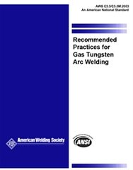 AWS- C5.5/C5.5M:2003 Recommended Practices for Gas Tungsten Arc Welding