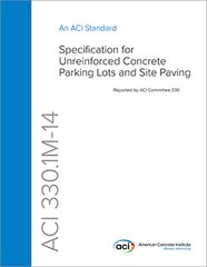 ACI-330.1M-14 Specification for Unreinforced Concrete Parking Lots and Site Paving