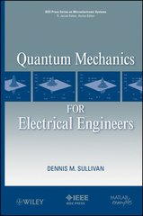 IEEE-87409-7 Quantum Mechanics for Electrical Engineers