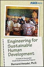 ASCE-41353 - Engineering for Sustainable Human Development: A Guide to Successful Small-Scale Community Projects