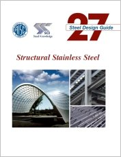 AISC-827-13 Design Guide 27: Structural Stainless Steel