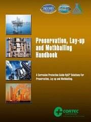 NACE-38593 - Preservation, Lay-Up and Mothballing Handbook