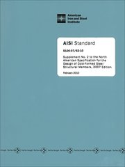 AISI S100-07-S2-10 - Supplement No. 2 To The North American Specification For The Design Of Cold-Formed Steel Structural Members, 2007 Edition