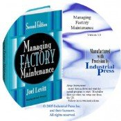 IP-32552 Managing Factory Maintenance, Second Edition (CD-ROM) (Video Presentation)