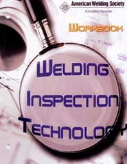AWS- WIT-W:2008 Welding Inspection Technology Workbook