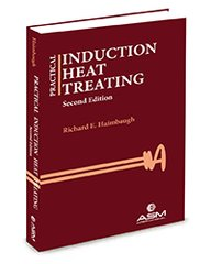 ASM-05505G Practical Induction Heat Treating, Second Edition