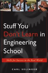 IEEE-65576-3 Stuff You Don't Learn in Engineering School: Skills for Success in the Real World