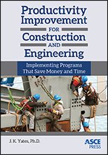ASCE-41346 - Productivity Improvement for Construction and Engineering: Implementing Programs that Save Money and Time