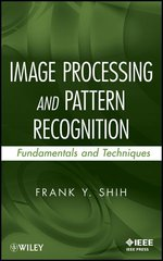 IEEE-40461-4 Image Processing and Pattern Recognition: Fundamentals and Techniques