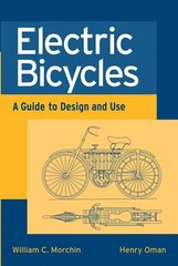 IEEE-67419-1 Electric Bicycles: A Guide to Design and Use