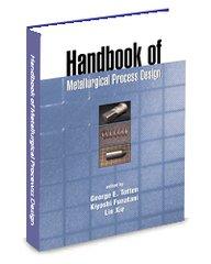 ASM-74678G Handbook of Metallurgical Process Design