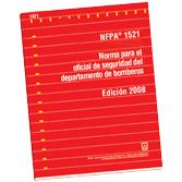 NFPA-1521E(08): Norma para el Oficial de Seguridad del Departamento de Bomberos